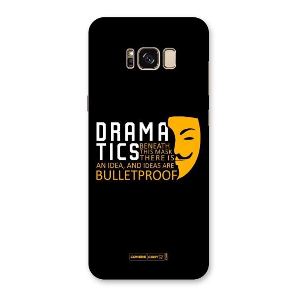 Dramatics Back Case for Galaxy S8 Plus