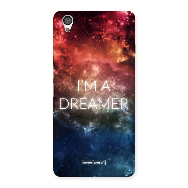 I am a Dreamer Back Case for Oneplus X
