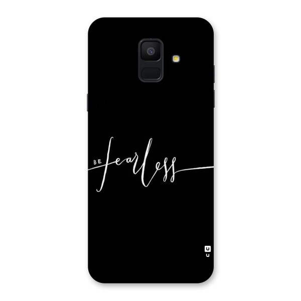 Always Be Fearless Back Case for Galaxy A6 (2018)