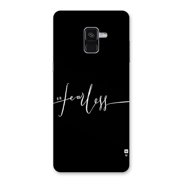 Always Be Fearless Back Case for Galaxy A8 Plus