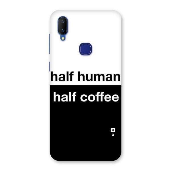Half Human Half Coffee Back Case for Vivo V11