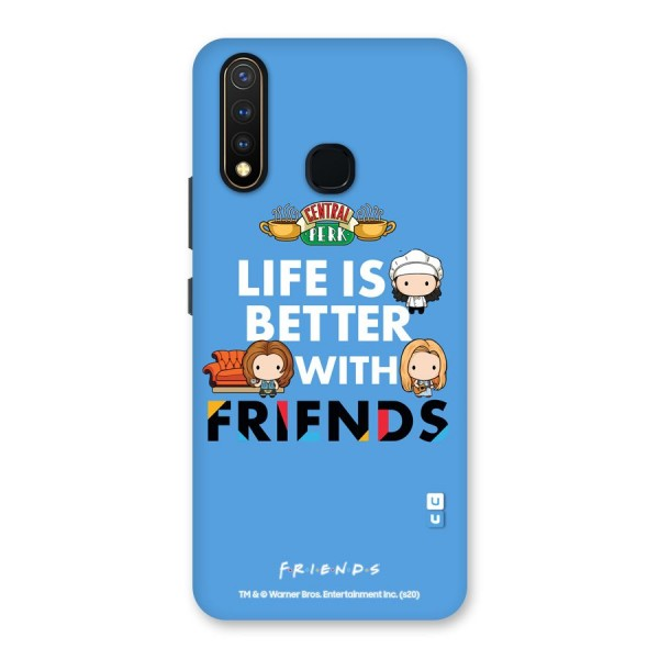 Life Better with Friends Back Case for Vivo U20