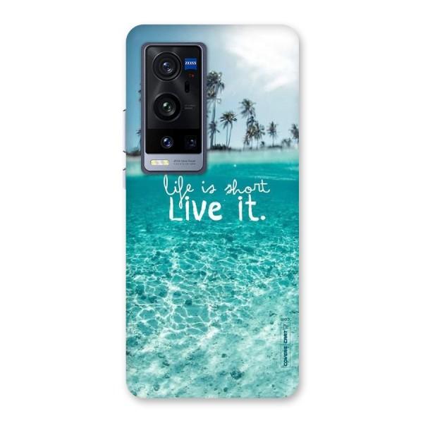 Life Is Short Back Case for Vivo X60 Pro Plus