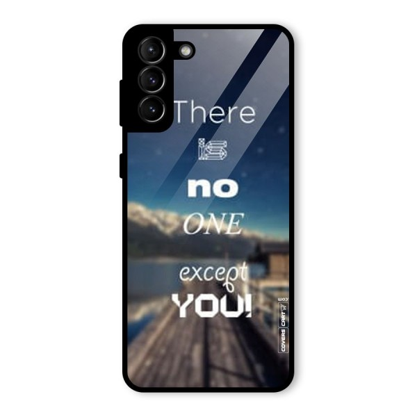 No One But You Glass Back Case for Galaxy S21 Plus