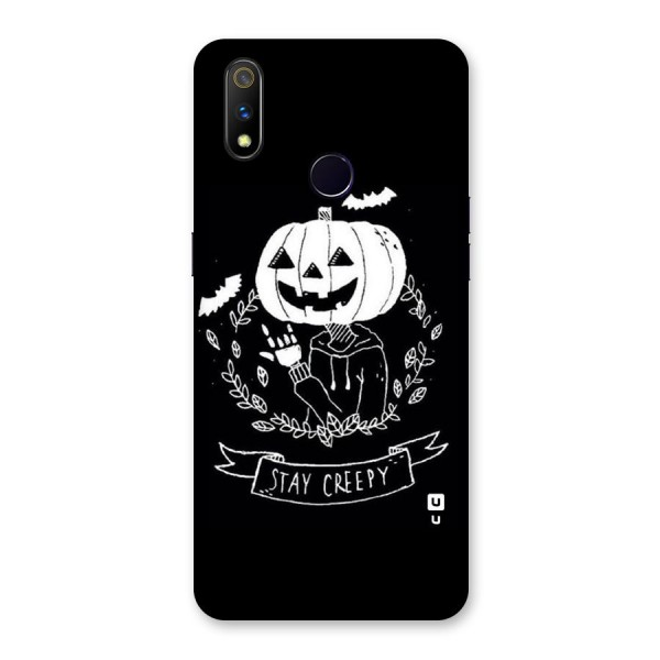 Stay Creepy Back Case for Realme 3 Pro