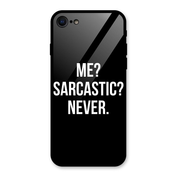 Sarcastic Quote Glass Back Case for iPhone 7