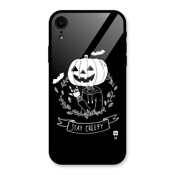 Stay Creepy Glass Back Case for iPhone XR