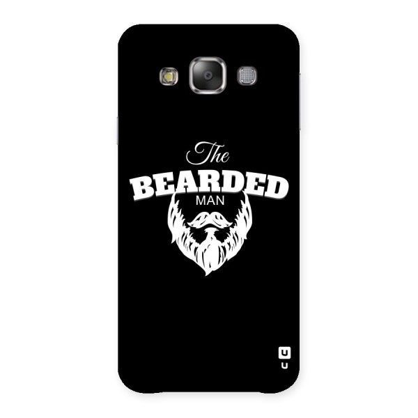 The Bearded Man Back Case for Galaxy E7