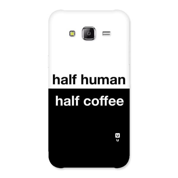 Half Human Half Coffee Back Case for Samsung Galaxy J5