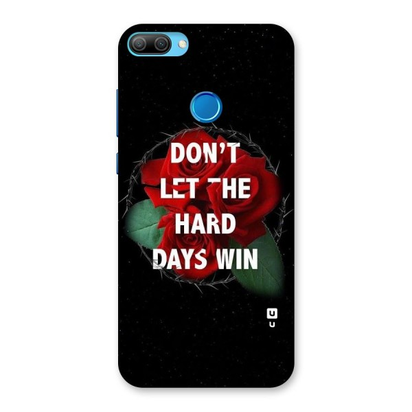 Hard Days No Win Back Case for Honor 9N