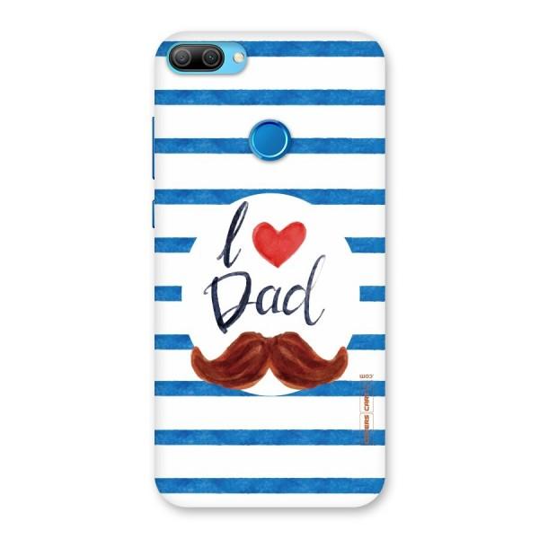I Love Dad Back Case for Honor 9N