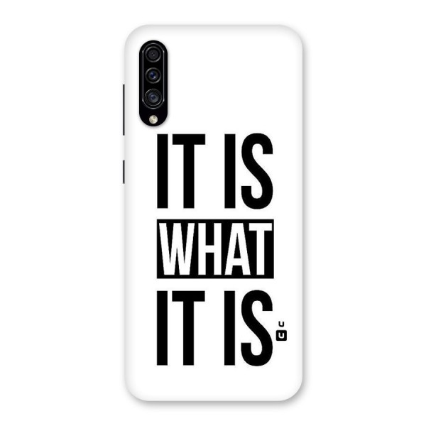 Itis What Itis Back Case for Galaxy A30s