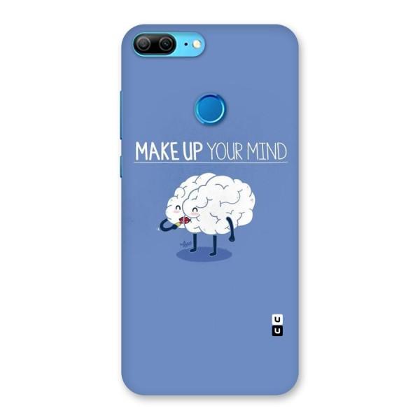 Makeup Your Mind Back Case for Honor 9 Lite