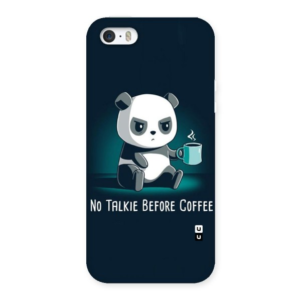 No Talkie Before Coffee Back Case for iPhone 5 5S