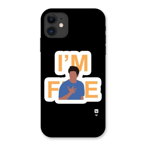 Ross is Fine Back Case for iPhone 11