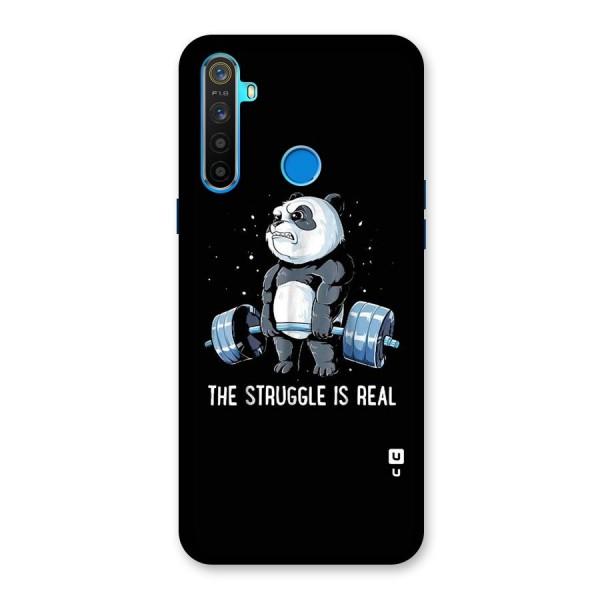Struggle is Real Panda Back Case for Realme 5s