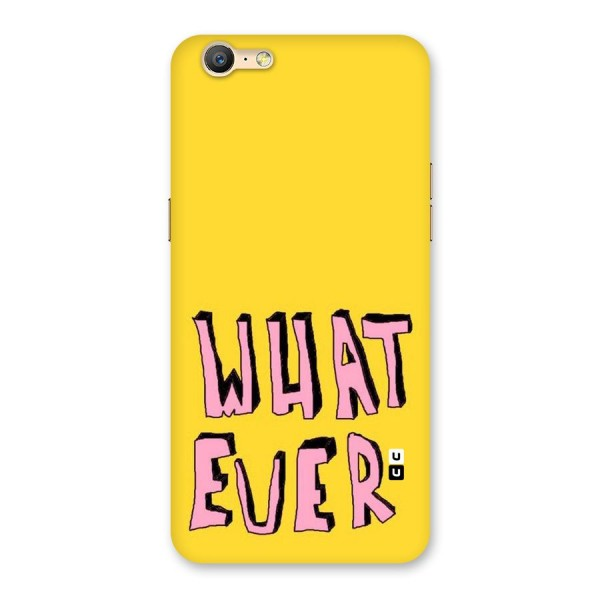 Whatever Yellow Back Case for Oppo A57