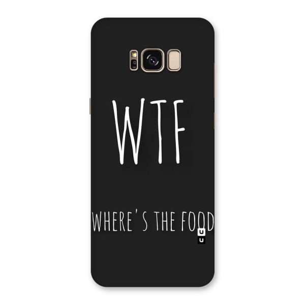 Where The Food Back Case for Galaxy S8 Plus
