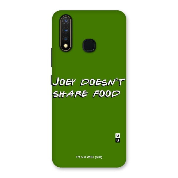 Joey Doesnt Share Food Friends Typography Back Case for Vivo U20