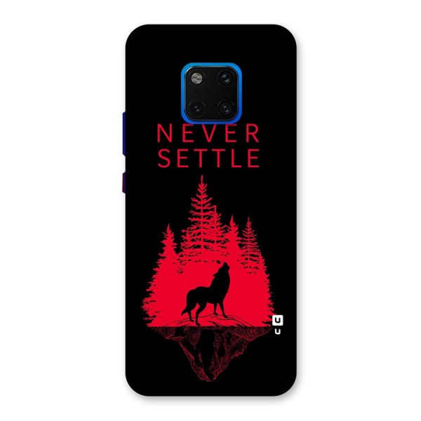 Never Settle Wolf Back Case for Huawei Mate 20 Pro