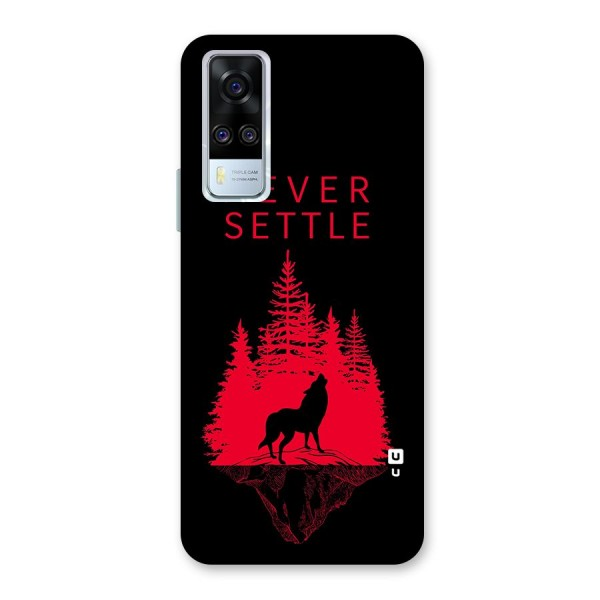 Never Settle Wolf Back Case for Vivo Y51A